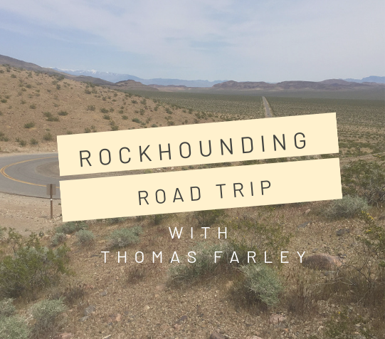 Rockhounding Road Trip: Desert Destinations | Rock & Gem Magazine